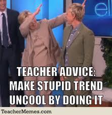 Meme Teacher - 20 best new teacher memes of 2017
