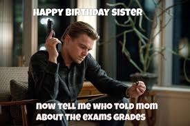 Memes About Sisters - happy birthday wishes for sister quotes images and memes