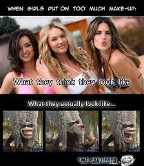 Too Much Makeup Meme - girls wearing too much makeup by sanij meme center
