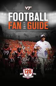 virginia tech football fan guide 2017 by virginia tech athletics
