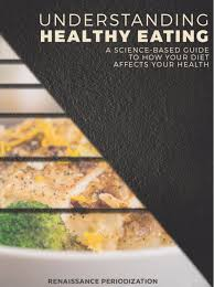 understanding healthy eating ebook renaissance periodization