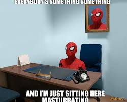 Spiderman Meme Masturbating - spider man sitting here masturbating 60 s spider man know your