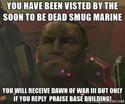 Building Memes - praise base building warhammer 40 000 know your meme