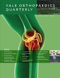 yale orthopaedics quarterly fall 2016 by yale orthopaedics issuu