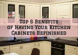 is it worth painting your kitchen cabinets top 6 benefits of your kitchen cabinets refinished in