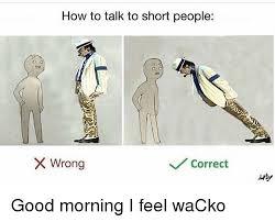 Short Person Meme - 25 best memes about how to talk to short people how to talk to