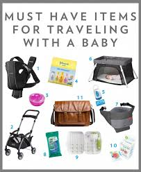 Must have items for traveling with a 6 month old baby brita