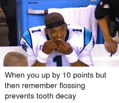 Flossing Meme - ー when you up by 10 points but then remember flossing prevents