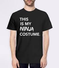 this is my ninja costume funny halloween t shirt u2013 boots tees