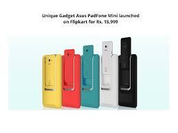 unique gadget asus padfone mini launched on flipkart candytech
