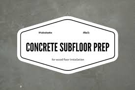 how to prepare a concrete subfloor for wood flooring installation