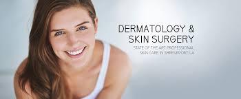 dermatology and skin surgery