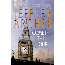 cometh the hour the clifton chronicles 6 by jeffrey archer