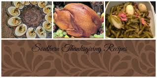 southern thanksgiving recipes southern thanksgiving images reverse search