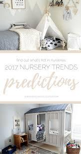 top 10 nursery trends predictions 2017 nestling collective