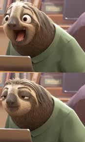 Sloth Meme Generator - sloth zootopia blank template imgflip