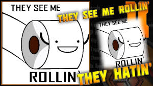 They See Me Rollin They Hatin Meme - advanced warfare bo2 bo3 they see me rollin they hatin