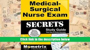 download medical surgical nurse exam secrets study guide med