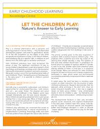 let the children play nature u0027s answer to early learning early
