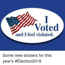 I Feel Violated Meme - voted and i feel violated some new stickers for this year s
