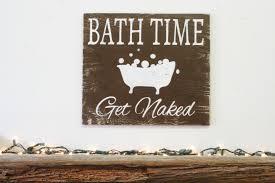 bath time get wood sign bathroom sign rustic bathroom