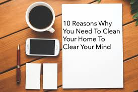housekeep u0027s 10 reasons why you need to clean your home to clear