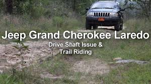 jeep grand dies while driving jeep grand drive shaft issue and trail