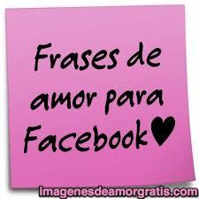 imagenes de amor en facebook frases de amor para facebook imágenes de amor