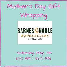 Barnes And Nobles Membership Mother U0027s Day Gift Wrapping Barnes U0026 Noble Riverside Habitat