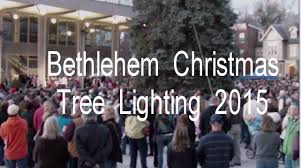 bethlehem tree lighting 2015 ceremony lvbo travel