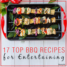 17 top bbq recipes for entertaining skinny ms