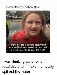 Drinking Water Meme - 25 best memes about drink water drink water memes