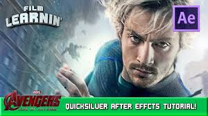 quicksilver film marvel quicksilver after effects tutorial film learnin youtube