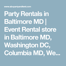 party rentals baltimore party rentals in baltimore md event rental store in baltimore md