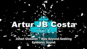 Seeking Hd Johan Glossner Way Beyond Seeking Epidemic Sound Nadja Alsen