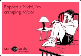 Midol Meme - popped a midol i m cring woo get well ecard