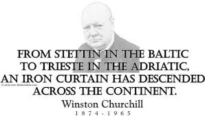 Winston Churchill Iron Curtain Speech Meaning An Iron Curtain Has Descended Across The Continent Winston
