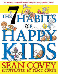 the 7 habits of happy kids book by sean covey stacy curtis