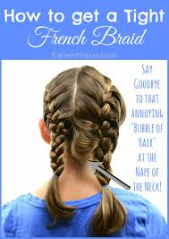how to i french plait my own side hair how to get a tight french braid babes in hairland