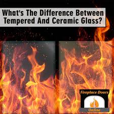 what u0027s the difference between tempered and ceramic glass