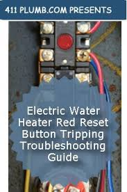 electric water heater reset button tripping troubleshooting guide