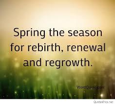the season for rebirth