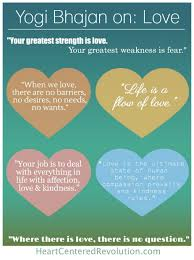 Strength Love Quotes by 7 Yogi Bhajan Quotes About Love Frases Pinterest Soul Searching