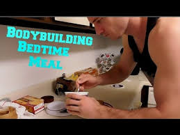 Eating Protein Before Bed Bodybuilding Meal Before Bed Youtube