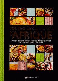 cuisine nord africaine toutes les cuisines d afrique de nadine picheny franck beaux