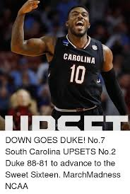 South Carolina Memes - carolina down goes duke no7 south carolina upsets no2 duke 88 81