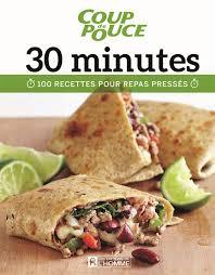 livre de cuisine pour homme livre 30 minutes 100 recettes pour repas pressés les éditions