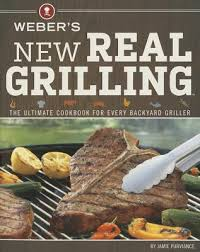 cuisine weber barbecue weber s grilling the cookbook for every backyard