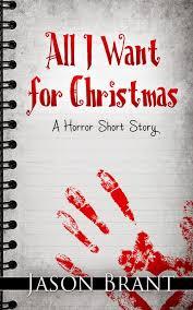all i want for jason brant horror thriller author