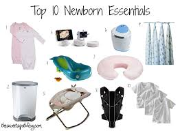 newborn essentials top 10 newborn essentials the sweet spot